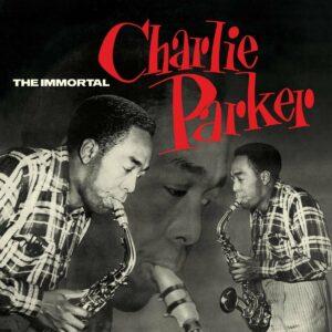The Immortal Charlie Parker (Vinyl) - Charlie Parker