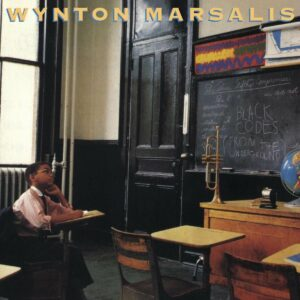 Black Codes (From The Underground) - Wynton Marsalis