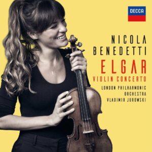 Elgar: Violin Concerto - Nicola Benedetti