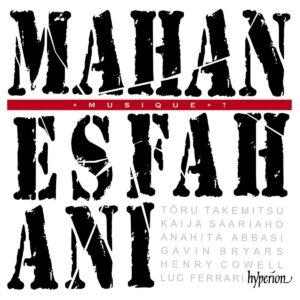 Modern And Electro-Acoustics - Mahan Esfahani