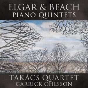 Amy Beach / Edward Elgar: Piano Quintets - Takacs Quartet