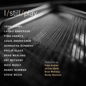 I Still Play - Timo Andres