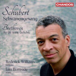 Schubert: Schwanengesang / Beethoven: An Die Ferne Geliebte - Roderick Williams