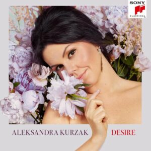 Desire - Aleksandra Kurzak