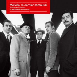 Melville, Le Dernier Samourai (OST) (Vinyl) - Eric Demarsan