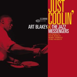Just Coolin' (Vinyl) - Art Blakey & The Jazz Messengers