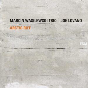Arctic Riff (Vinyl) - Marcin Wasilewski Trio