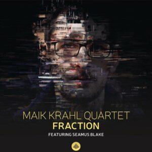 Fraction - Maik Krahl Quartet