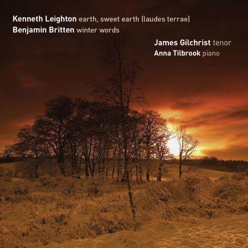 Leighton : Earth, sweet earth. Gilchrist, Tilbrook.