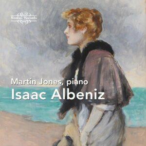 Albeniz: Piano Works - Martin Jones