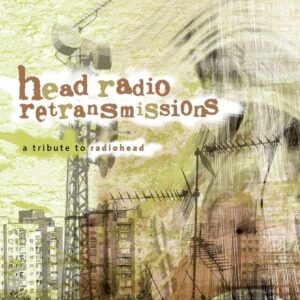 Head Radio Retransmission - Radiohead Tribute