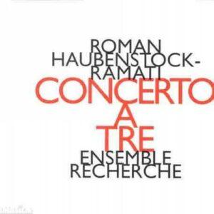 Haubenstock-Ramati : Concerto a Tre