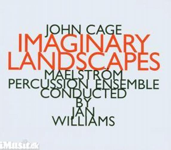 Cage : Imaginary Landscapes N°1-5