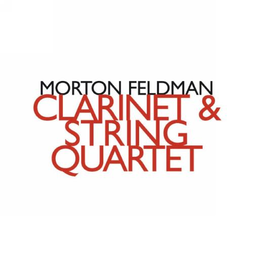Feldman : Clarinette & Quatuors À Cordes