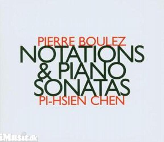 Boulez : Notations, Sonates Pour Piano n°1, n°2, n°3