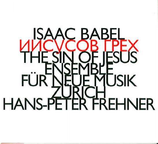 Frehner : Isaac Babel : The Sin Of Jesus