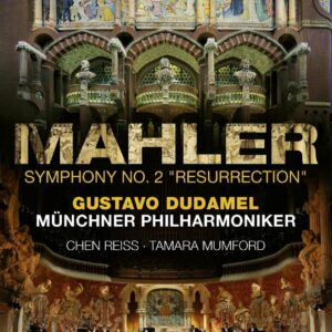 Mahler:Symphony No.2, Barcelona 2019 - Gustavo Dudamel