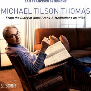 Michael Tilson Thomas: From the Diary of Anne Frank - Michael Tilson Thomas