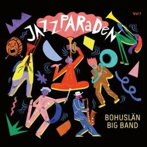 Jazzparaden - Bohuslan Big Band
