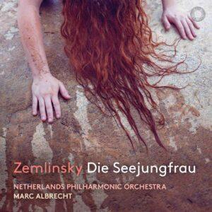 Zemlinsky: Die Seejungfrau - Marc Albrecht