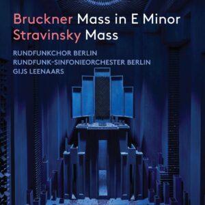 Bruckner: Mass In E Minor / Stravinsky: Mass - Rundfunkchor Berlin