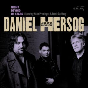 Night Devoid Of Stars - Daniel Hersog Jazz Orchestra