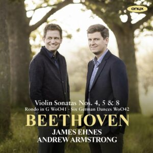 Beethoven: Violin Sonatas 4, 5 & 8; Six German Dances - James Ehnes