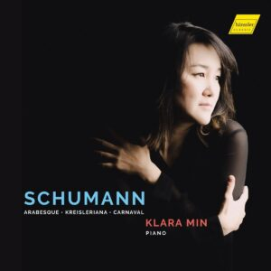 Schumann: Arabesque, Kreisleriana, Carnaval - Klara Min