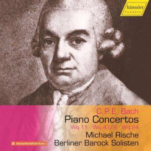C.P.E. Bach: Piano Concertos Wq.11, Wq 43/4 & Wq.24 - Michael Rische