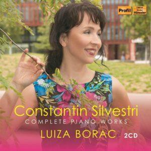 Constantin Silvestri: Complete Piano Works - Luiza Borac