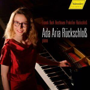 Franck / Bach / Beethoven / Prokofiev / Rückschloss - Ada Aria Rückschloss