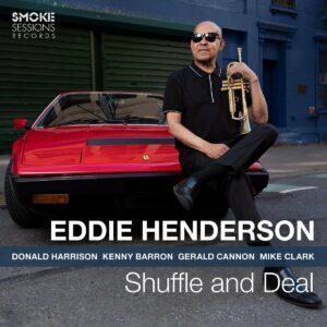 Shuffle And Deal - Eddie Henderson