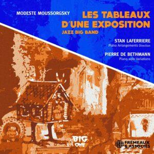 Les Tableaux D'Une Exposition Jazz Big Band (M. Mo - Pierre De Bethmann