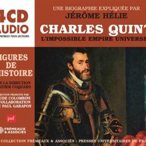 Charles Quint, L'Impossible Empire Universel - Jérôme Hélie