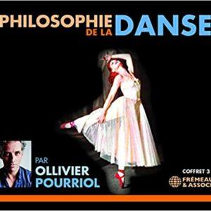 Philosophie De La Danse - Ollivier Pourriol