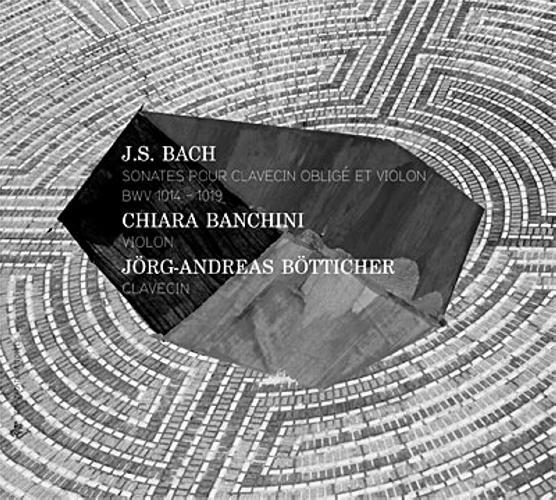 Bach : Sonates pour violon et clavecin. Banchini, Bötticher.