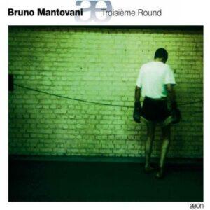 Mantovani : Troisième Round