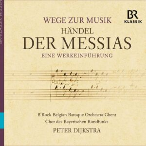 Handel: Messiah (With An Introduction) - Peter Dijkstra
