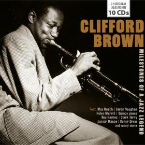 Milestones Of A Jazz Legend - Clifford Brown