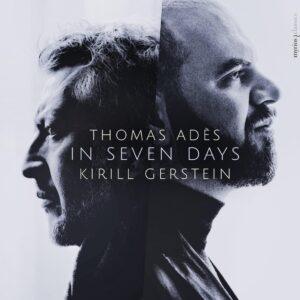 Thomas Ades: In Seven Days - Kirill Gerstein