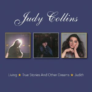 Living / True Stories & Other Dreams / Judith - Judy Collins