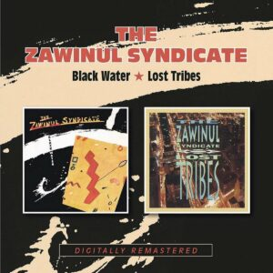 Black Water / Lost Tribes - Zawinul Syndicate