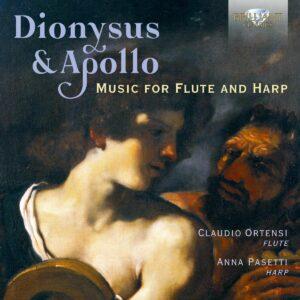 Dionysus & Apollo: Music For Flute And Harp - Claudio Ortensi