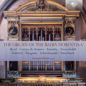The Organ Of The Badia Fiorentina - Giovanna Riboli