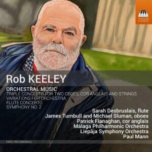 Robert Keeley: Orchestral Music - Paul Mann