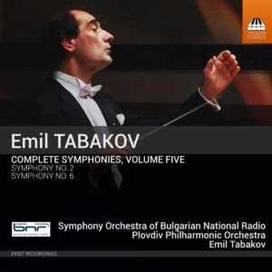 Emil Tabakov: Complete Symphonies, Vol. 5 - Emil Tabakov