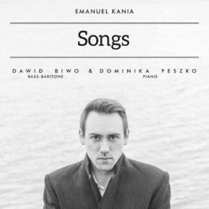 Emanuel Kania: Songs - Dawid Biwo