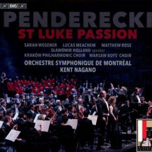 Krzysztof Penderecki: St. Luke Passion - Kent Nagano