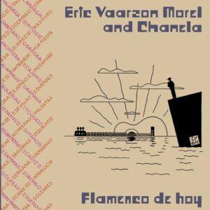 Flamenco De Hoy (Vinyl) - Eric Vaarzon Morel