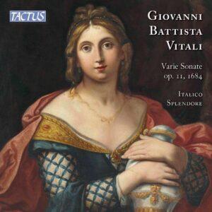 Vitali: Sonate Op. 11, 1684 - Italico Splendore